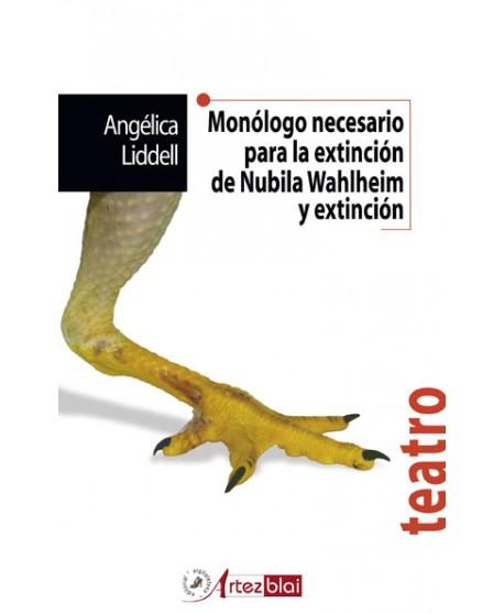 Monólogo necesario para la extinción de Nubila Wahlheim...