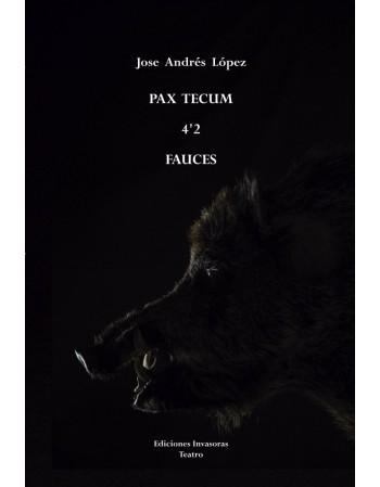 Pax Tecum/ 4'2/ Fauces