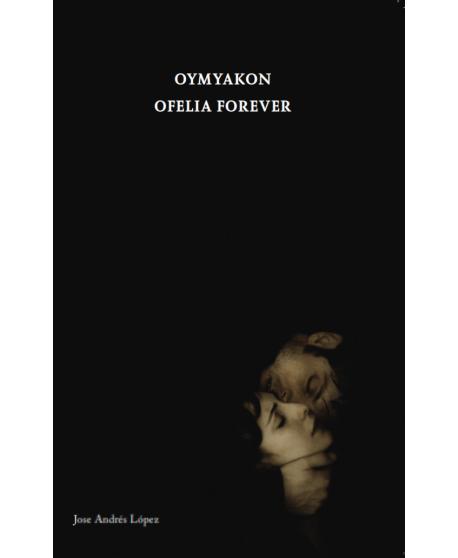 Oymyakon / Ofelia forever