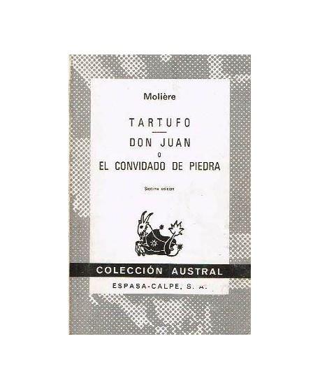 Tartufo/ Don Juan o El convidado de piedra