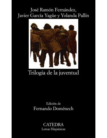 Trilogía de la juventud...