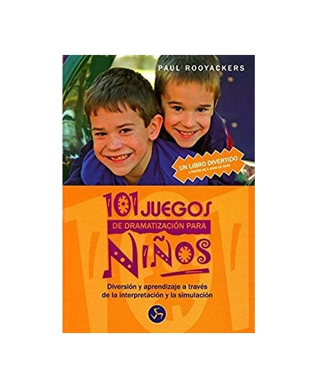 101 juegos de dramatización para niños