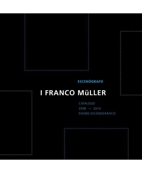 I Franco Müller. Escenógrafo