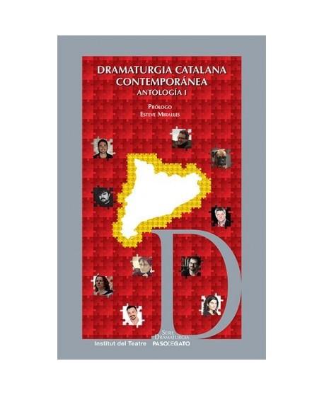 Dramaturgia catalana contemporánea. Antología I