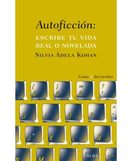 Autoficción: escribe tu vida real o novelada