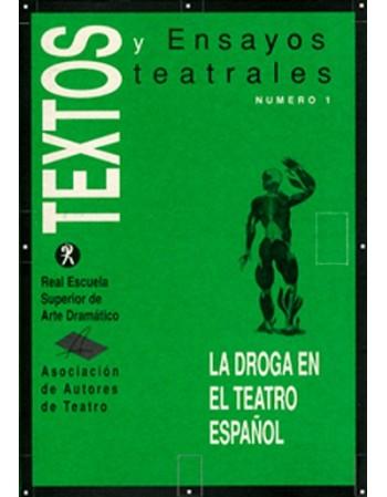 La droga en el teatro español