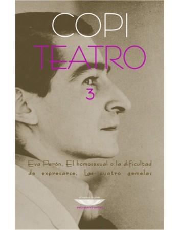 Teatro 3: Eva Perón/ El...