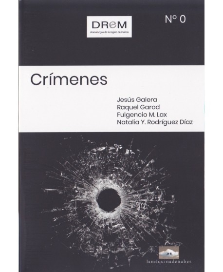 Crímenes. Nro. 0 Colección de textos DREM