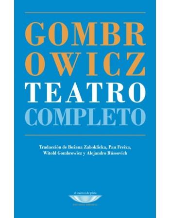 Gombrowicz. Teatro completo