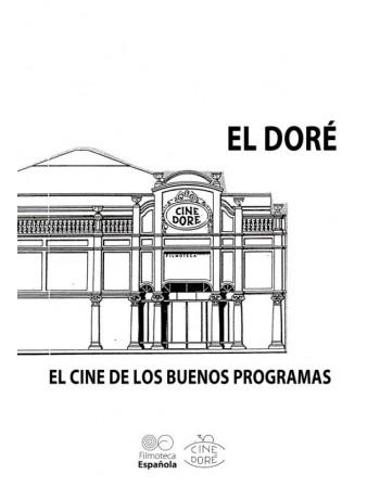 El Doré. El cine de los...