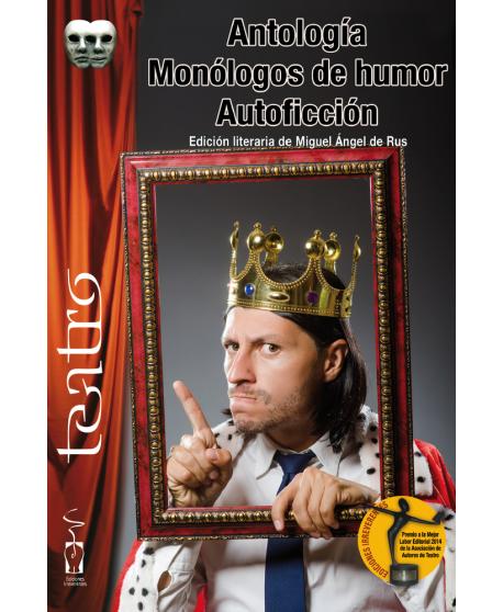 Antología. Monólogos de humor. Autoficción
