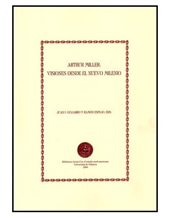Arthur Miller: Visiones...