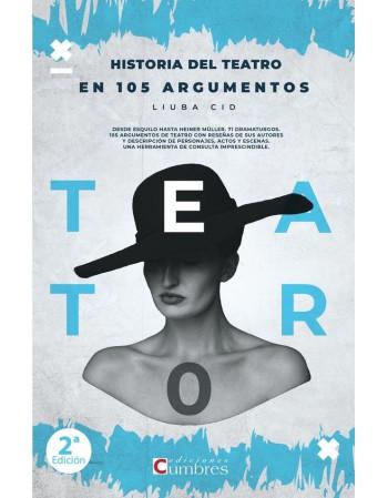 Historia del teatro en 105...