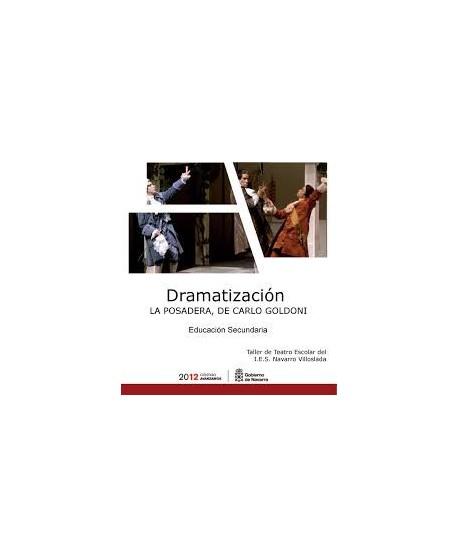 Dramatización. «La posadera», de Carlo Goldoni. Educación Secundaria