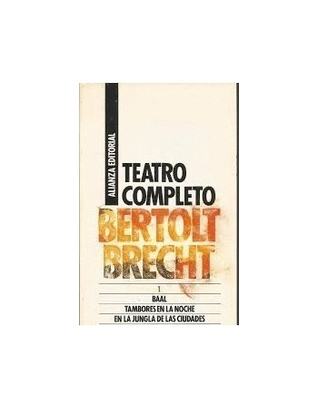 Teatro completo 1: Baal-...