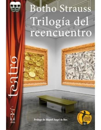Trilogía del reencuentro