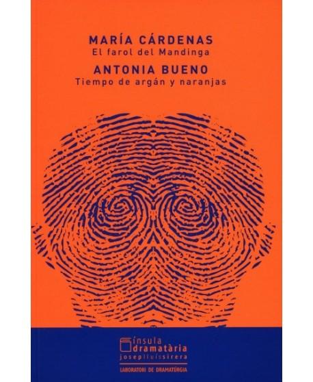 El farol del Mandinga/ Tiempo de argán y naranjas