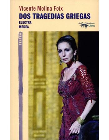 Dos tragedias griegas:...