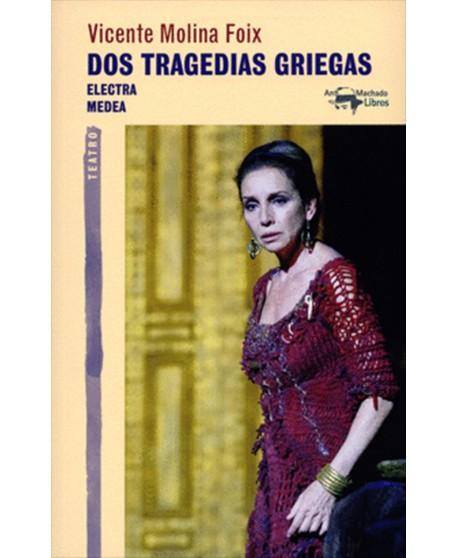Dos tragedias griegas: Electra, Medea