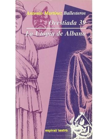 Orestiada 39 - La Utopía de...