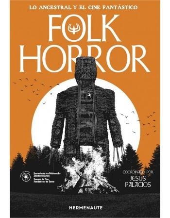 Folk horror. Lo ancestral...