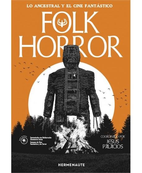 Folk horror. Lo ancestral en el cine fantástico