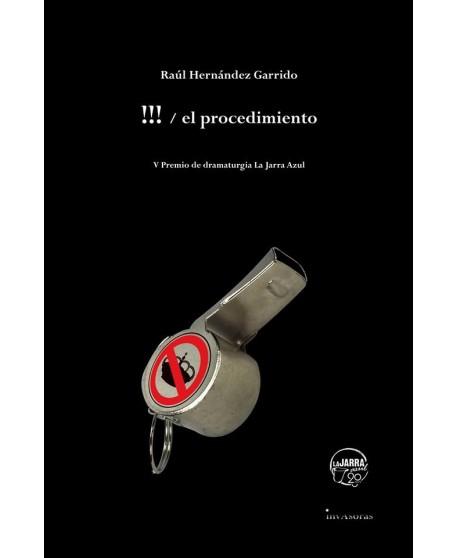 !!!/ el procedimiento. V Premio de dramaturgia La Jarra Azul