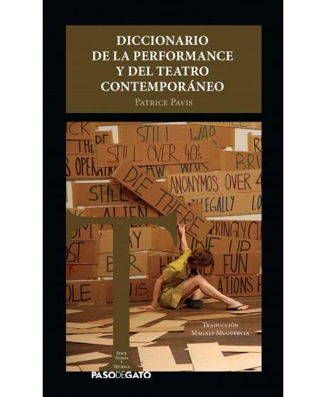 Diccionario de la Performance y del Teatro Contemporáneo