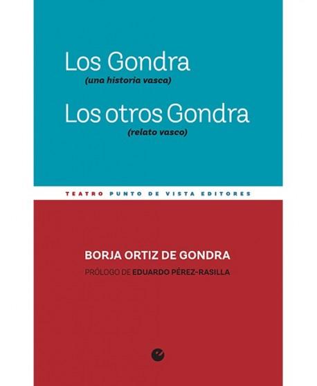 Los gondra (una historia vasca) Los otros Gondra (relato vasco)
