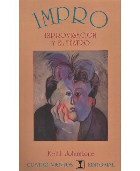 IMPRO. Improvisación y el teatro