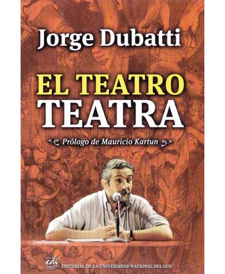 El teatro teatra