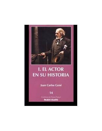 I. El actor en su historia