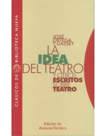 La idea del teatro y otros...