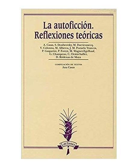 La autoficción. Reflexiones teóricas