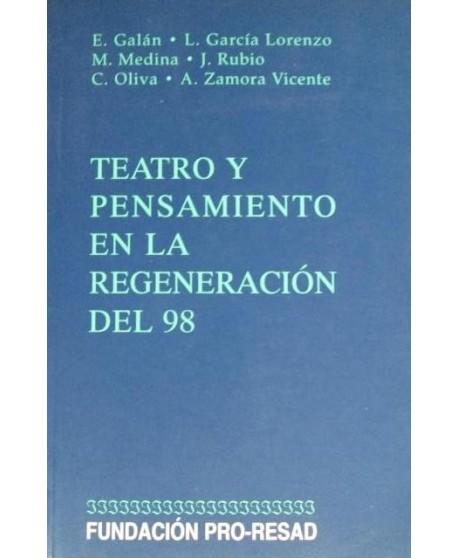 Teatro y pensamiento en la regeneración del 98