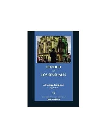 Bencich/ Los sensuales