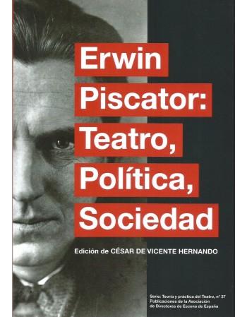 Erwin Piscator. Teatro,...