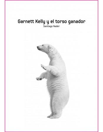 Garnett Kelly y el torso...