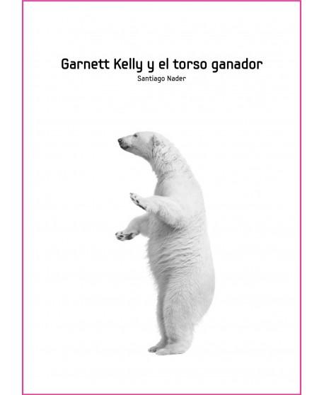 Garnett Kelly y el torso ganador