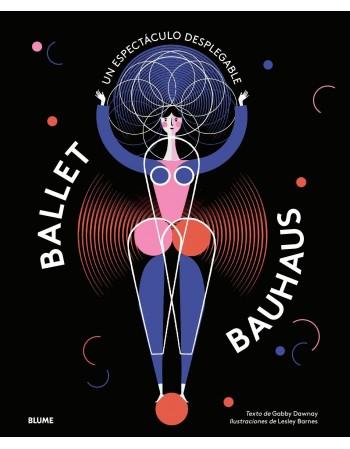 Ballet Bauhaus. Un...