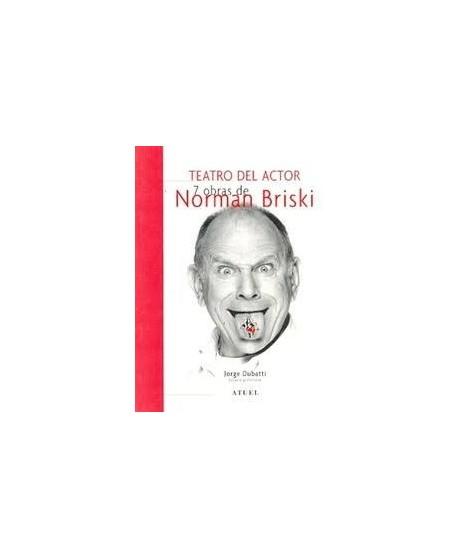 Teatro del Actor. 7 obras de Norman Briski