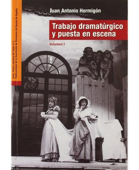 Trabajo dramatúrgico y puesta en escena Vol.1/Vol.2