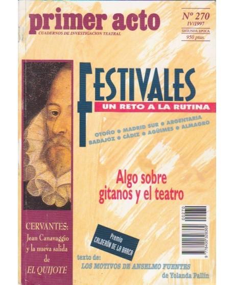 Primer acto 270. Texto: Los motivos de Anselmo Fuentes