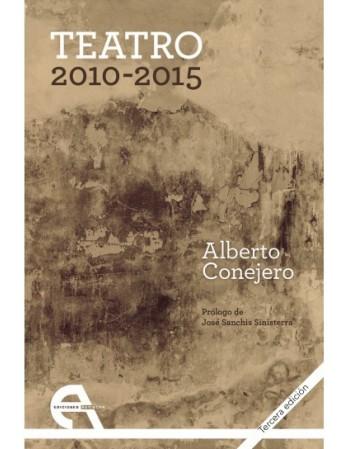 Teatro 2010-2015. Tercera...