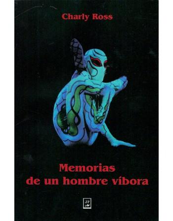 Memorias de un hombre víbora