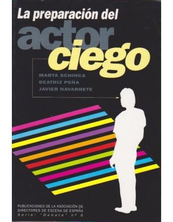 La preparación del actor ciego