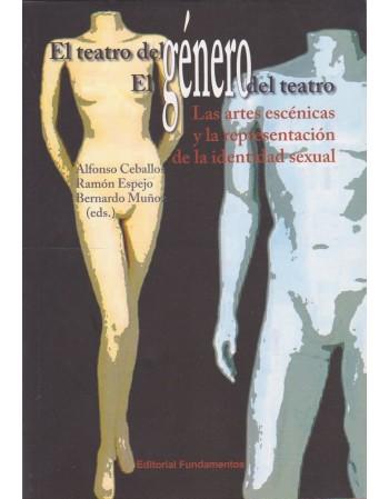 El teatro del género. El...
