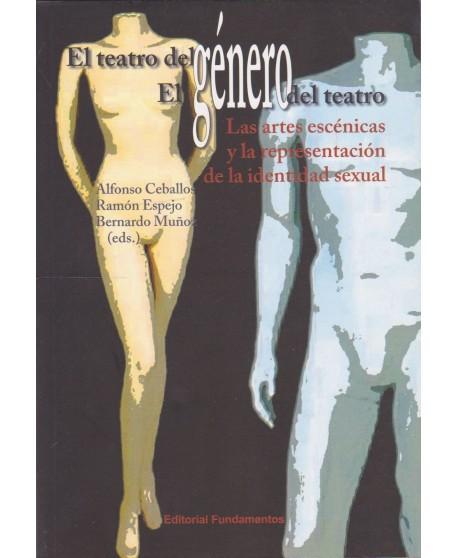 El teatro del género. El género del teatro