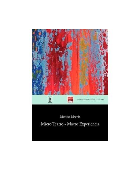 Micro teatro- Macro experiencia