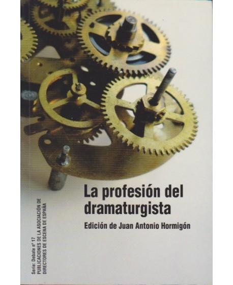 La profesión del dramaturgista *
